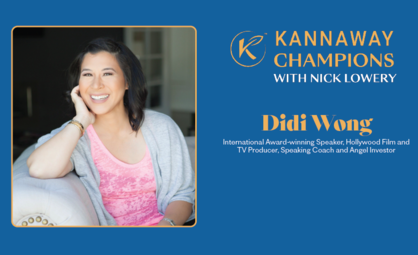 Kannaway Champions with Nick Lowery Episode #18: Didi Wong