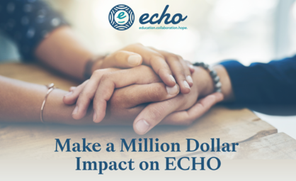 Make an Million Dollar Impact on ECHO