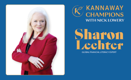 Kannaway Champions with Nick Lowery Episode #17: Sharon Lechter