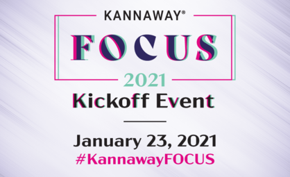 Get Ready for the Kannaway FOCUS 2021 Kickoff Event
