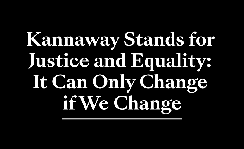 Kannaway Stands for Justice and Equality