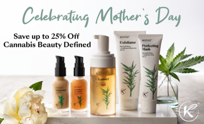 Celebrating Moms this Weekend with Up to 25% Off Cannabis Beauty Defined