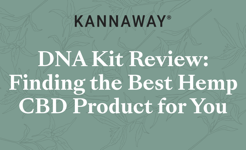 DNA Kit Review: Finding the Best Hemp CBD Product for You